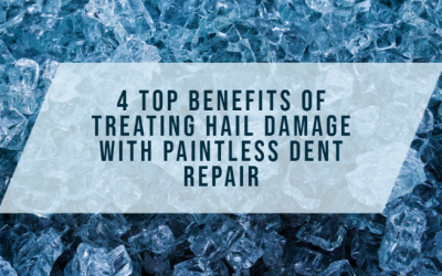 The Top Benefits of Treating Vehicle Hail Damage with Paintless Dent Repair
