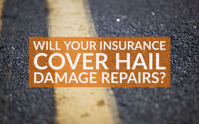 Will Your Insurance Cover Hail Damage Repairs?