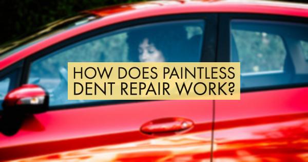How Does Paintless Dent Repair Work?