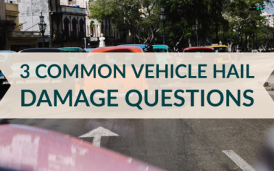 3 Common Vehicle Hail Damage Questions