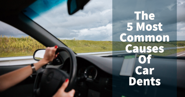The 5 Most Common Causes Of Car Dents