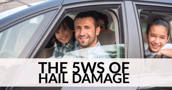 The 5 W's of Hail Damage Repair