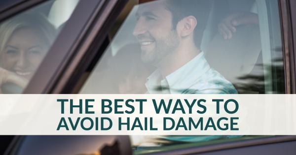The Best Ways to Avoid Hail Damage